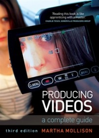 Producing Videos by Martha Mollison